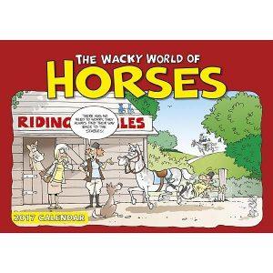 2017 Wacky World of Horses Calendar